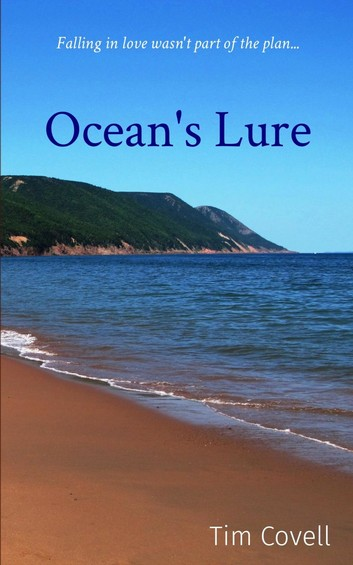 Book cover for Ocean's Lure, by Tim Covell. Photo of an ocean beach, with tree covered hills in the background.